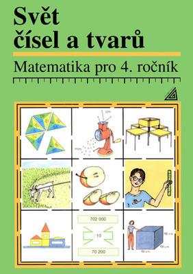 Obrázok Matematika pro 4. ročník Svět čísel a tvarů