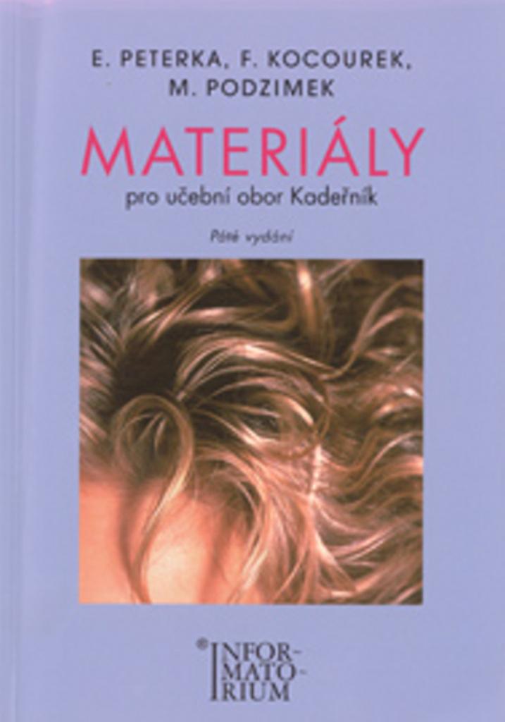 INFORMATORIUM Materiály pro učební obor Kadeřník - Emanuel Peterka, F. Kocourek, M. Podzimek