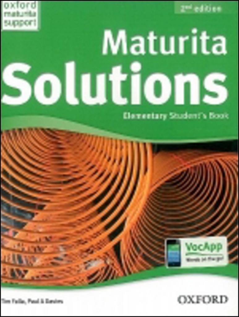 Maturita Solutions Elementary Student´s Book Czech Edition (2nd Edition) - Tim Falla, P.A. Davies
