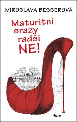 Obrázok Maturitní srazy radši Ne!