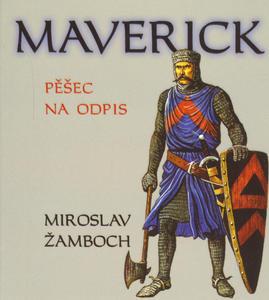Obrázok Maverick Pěšec na odpis