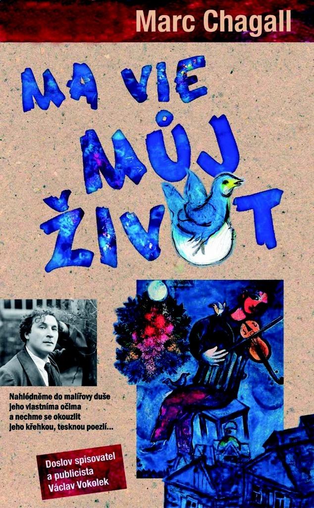MA VIE Můj život - Marc Chagall