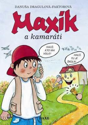 Obrázok Maxík a kamaráti
