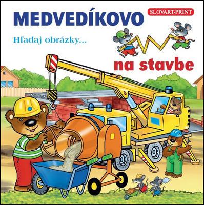 Obrázok Medvedíkovo Hľadaj obrázky... na stavbe