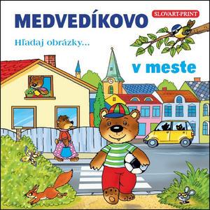 Obrázok Medvedíkovo Hľadaj obrázky... v meste