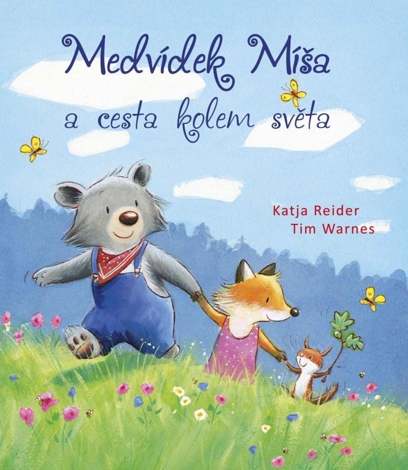 Medvídek Míša a cesta kolem světa - Katja Reider