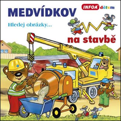 Obrázok Medvídkov na stavbě