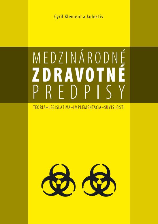 Medzinárodné zdravotné predpisy - Kolektív autorov