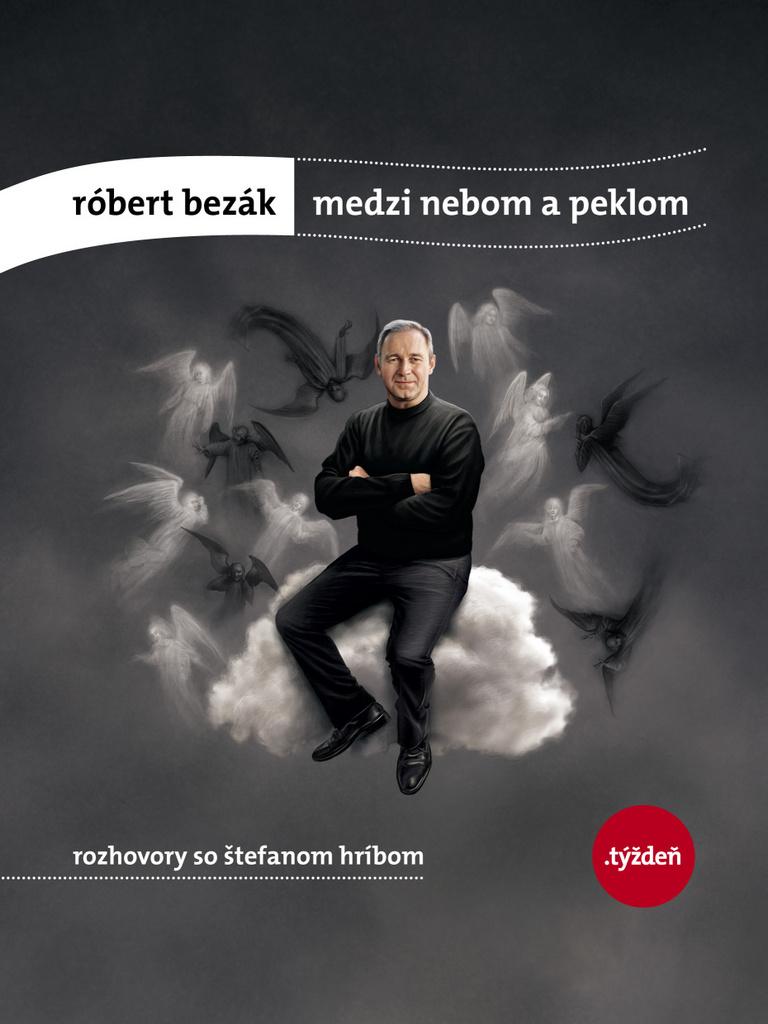 Medzi nebom a peklom - Róbert Bezák