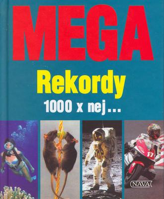 Obrázok MEGA Rekordy 1000 x nej...