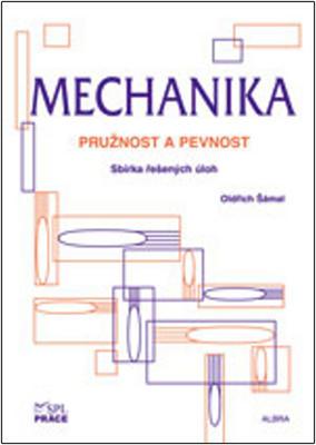 Mechanika - pružnost a pevnost