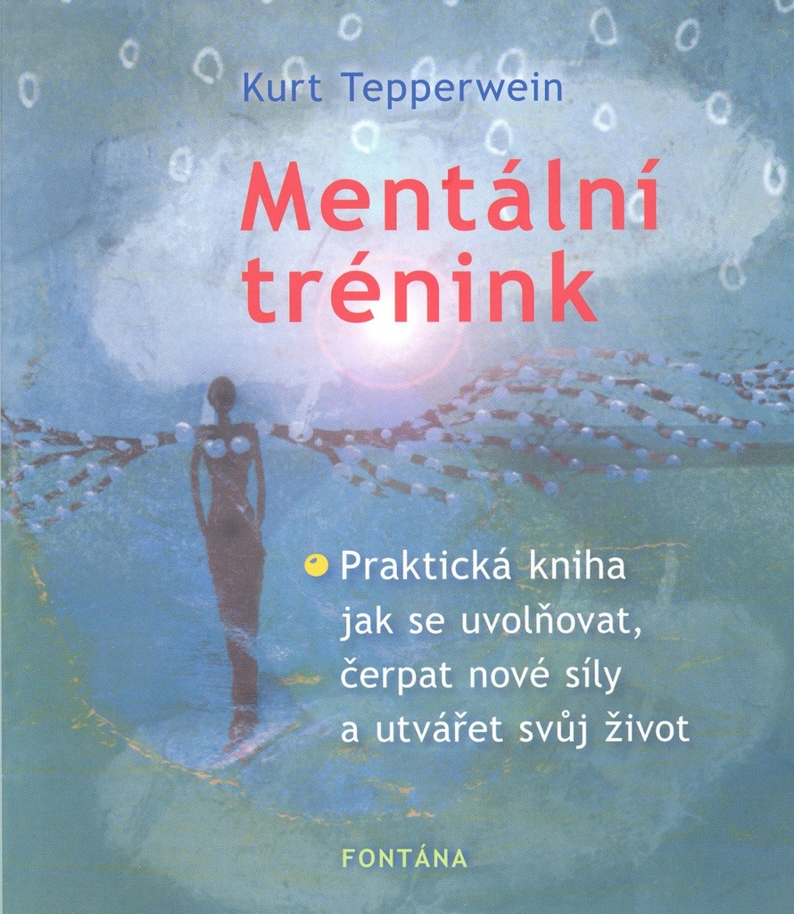 Mentální trénink - Kurt Tepperwein