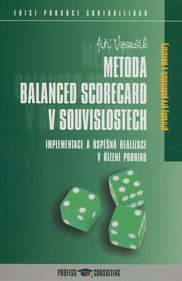 Metoda Balanced Scorecard v souvislostech
