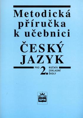 Obrázok Metodická příručka k učebnici Český jazyk pro 2. ročník základní školy