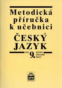 Obrázok Metodická příručka k učebnici Český jazyk pro 9.ročník základní školy