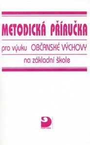 Obrázok Metodická příručka pro výuku Občanské Výchovy na základní škole