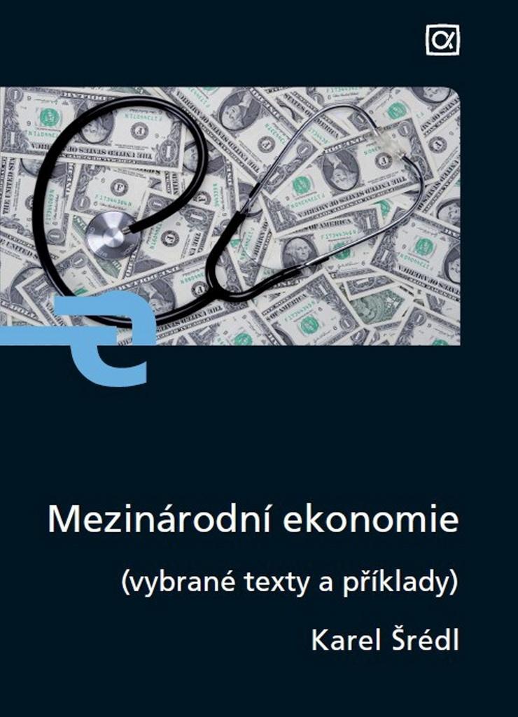 Mezinárodní ekonomie - Karel Šrédl