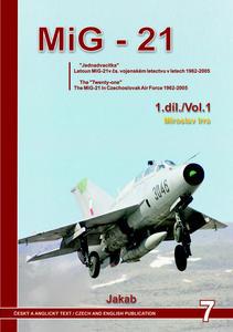 Obrázok MIG-21 v Čs. vojenském letectvu v letech 1962-2005 1. díl