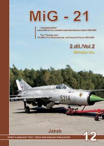 Obrázok MiG-21  V ČS. VOJENSKÉM LETECTVU V LETECH 1962-2005  2.díl.
