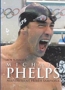 Obrázok Michael Phelps Neuvěřitelný příběh šampiona