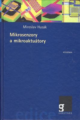 Mikrosenzory a mikroaktuátory