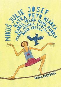 Obrázok Mikuš Julie Josef Katka Petr Klárka Karel Irena Hana Rudolf Marie Alenka Ladisla