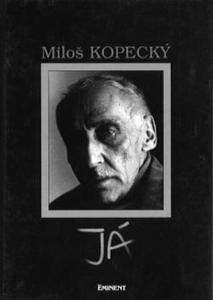 Obrázok Miloš Kopecký Já