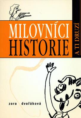 Obrázok Milovníci historie a ti druzí