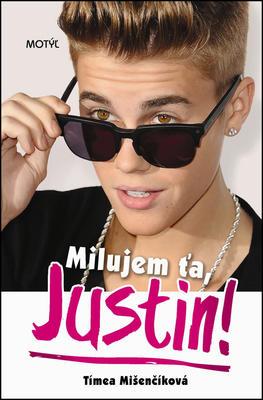 Obrázok Milujem ťa, Justin!