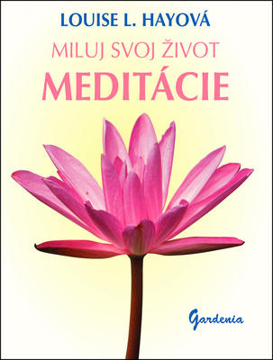 Obrázok Miluj svoj život Meditácie