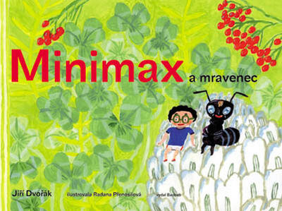 Obrázok Minimax a mravenec