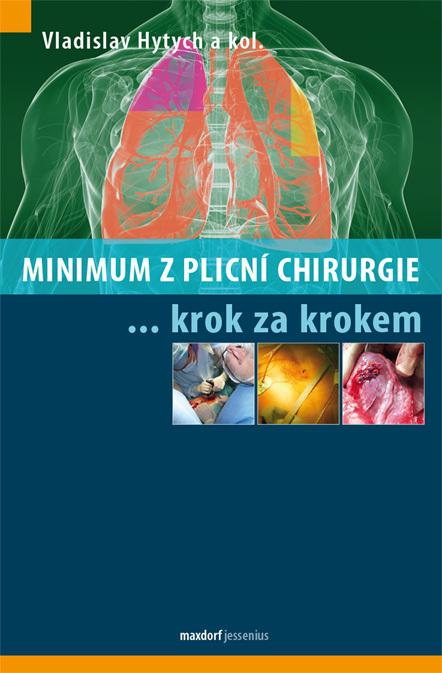 Minimum z plicní chirurgie krok za krokem - Roman Hytych