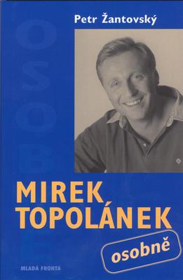 Mirek Topolánek osobně