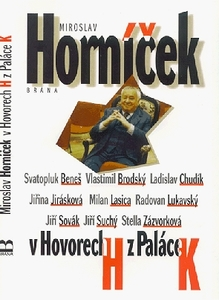 Obrázok Miroslav Horníček v Hovorech H