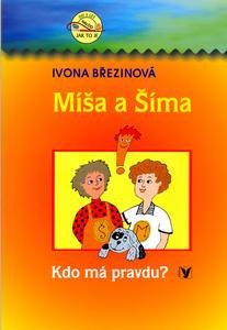 Obrázok Míša a Šíma