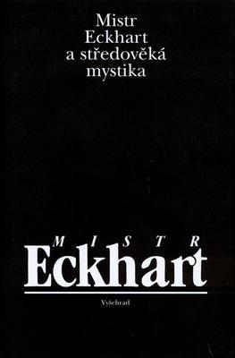 Obrázok Mistr Eckhard a středověká mystika