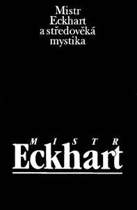 Obrázok Mistr Eckhart a středověká mystika