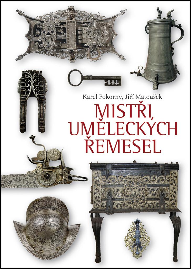 Mistři uměleckých řemesel - Jiří Matoušek, Karel Pokorný