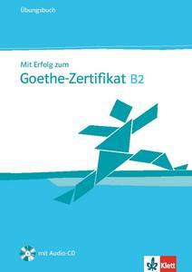Obrázok Mit Erfolg zum Goethe-Zertifikat B2 - Ubungsbuch