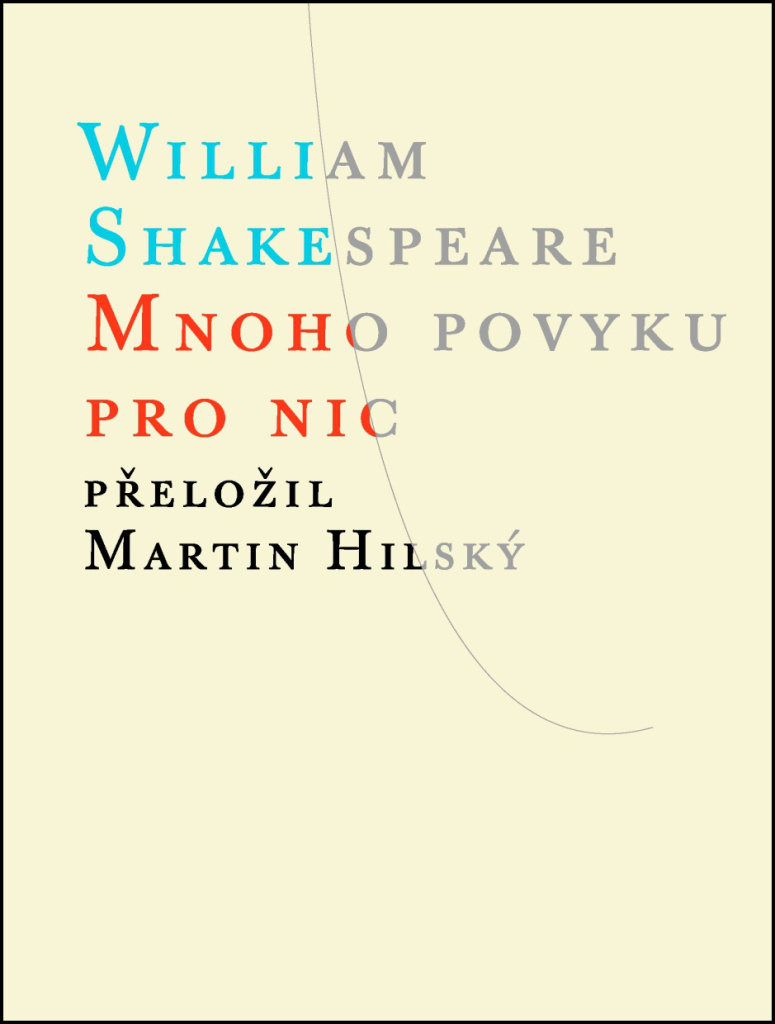 Mnoho povyku pro nic - William Shakespeare