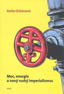 Obrázok Moc, energie a nový ruský imperialismus