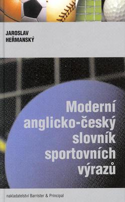 Obrázok Moderní anglicko-český slovník sportovních výrazů