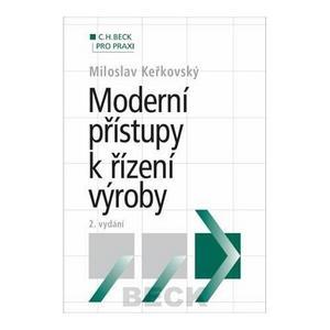 Obrázok Moderní přístupy k řízení výroby 2. vydání