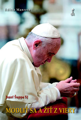 Obrázok Modliť sa a žiť z viery