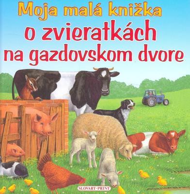 Obrázok Moja malá knižka o zvieratkách na gazdovskom dvore