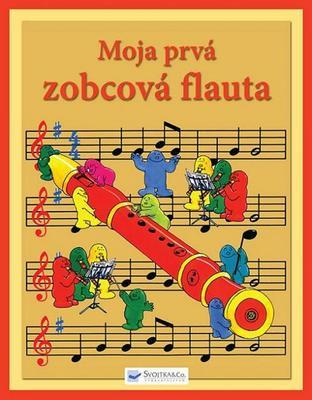 Obrázok Moja prvá zobcová flauta