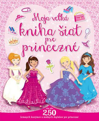 Obrázok Moja veľká kniha šiat pre princezné