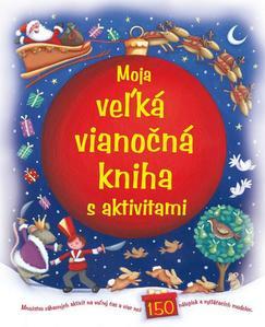 Obrázok Moja veľká vianočná kniha s aktivitami