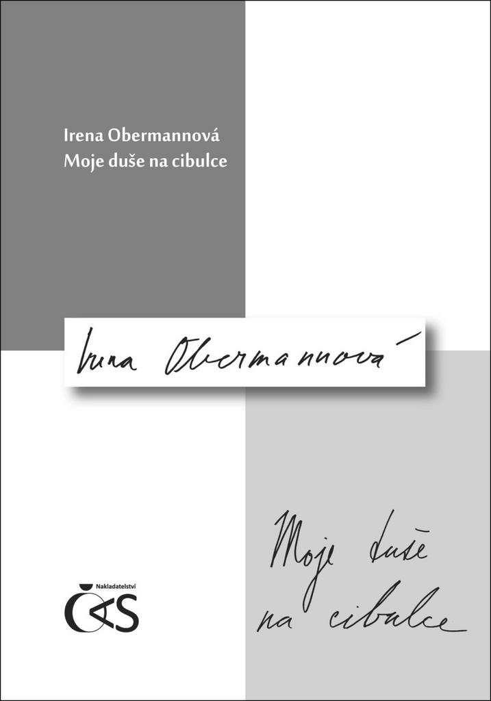 Moje duše na cibulce - Irena Obermannová