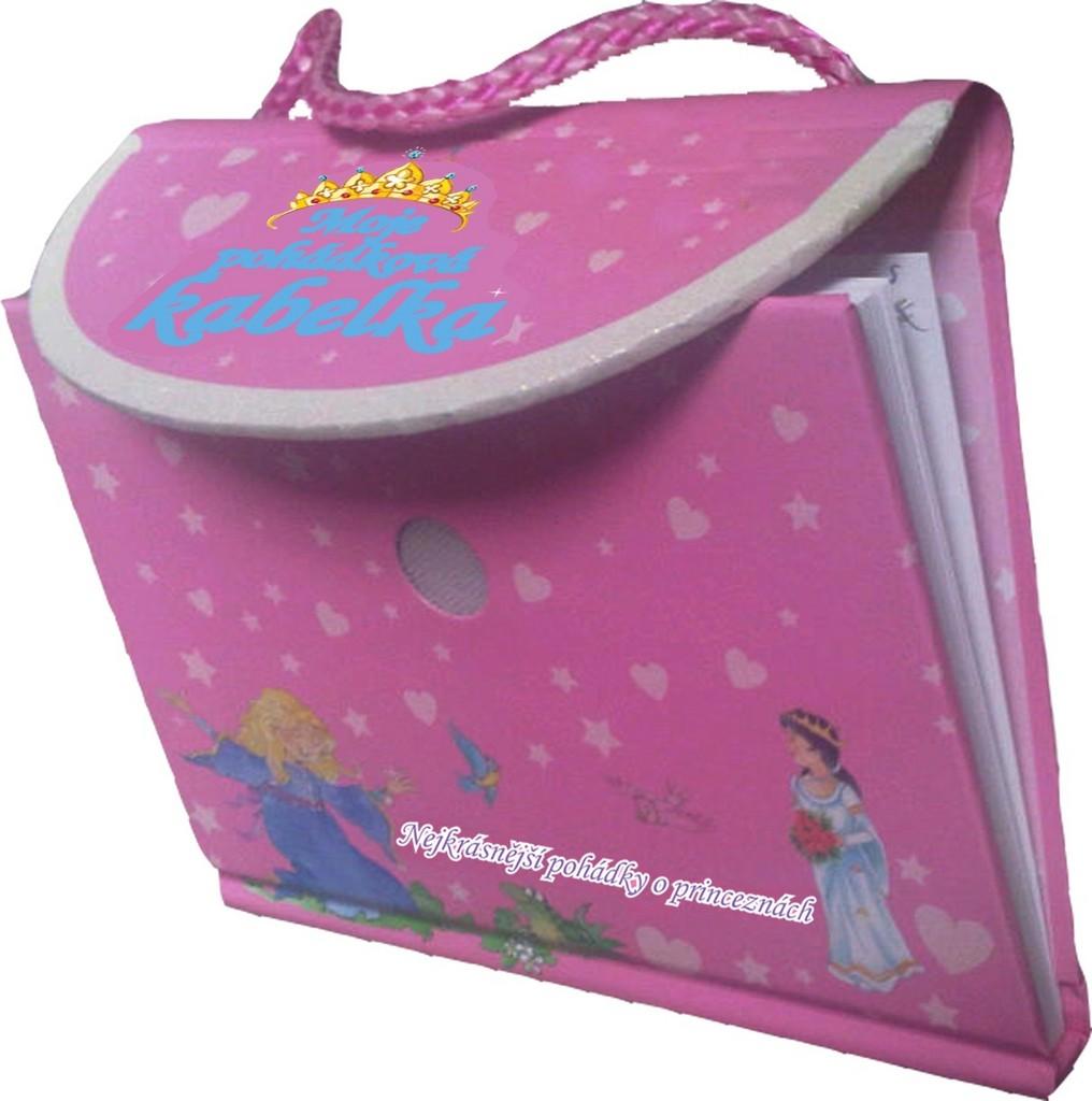 Moje pohádková kabelka (Nejkrásnější pohádky o princeznách)